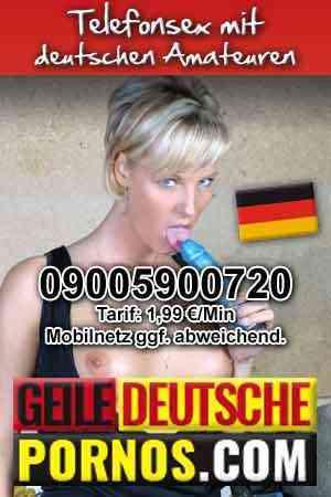 Telefonsex mit deutschen Amateuren